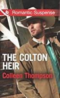 The Colton Heir (The Coltons of Wyoming - Book 5)