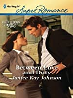 Between Love and Duty (A Brother's Word #1)