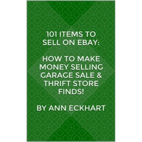 101 Items To Sell On Ebay How To Make Money Selling