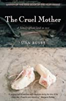 The Cruel Mother: A family ghost laid to rest