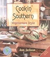 Cookin' Southern: Vegetarian Style (Healthy World Cuisine)