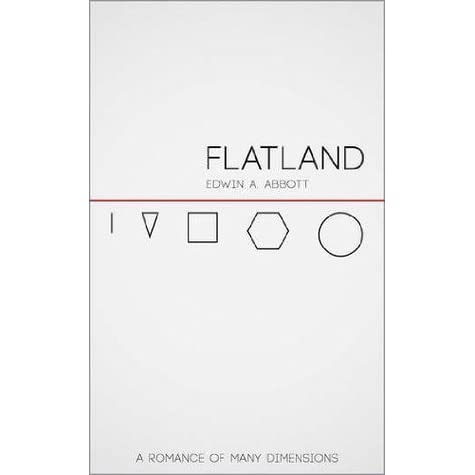 a review of the book flatland This book, flatland in this review we will trace some of the the appearance of abbott's flatland did not prevent hinton from using.