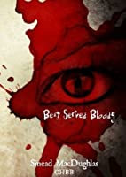 Best Served Bloody (Secret Connection Collection)