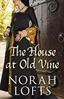 The House at Old Vine (House, #2)