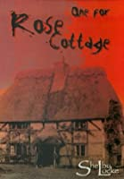 One For Rose Cottage