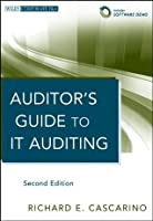 Auditor's Guide to IT Auditing (Wiley Corporate F&A)