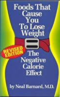 Foods That Cause You to Lose Weight (Revised Edition)