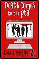 Death Comes to the PTA (Book 7 Molly Masters Mysteries)