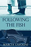 Following the Fish
