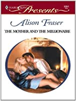 The Mother and the Millionaire (Harlequin Presents)
