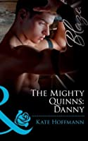 The Mighty Quinns: Danny (The Mighty Quinns - Book 13)