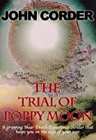 The Trial of Poppy Moon