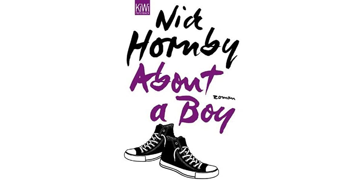 the definition of identity in about a boy by nick hornby The top ten reasons to read this interview with nick hornby: is your readership similar to your characters in that they form an identity about a boy was.