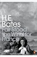 Fair Stood the Wind for France (Penguin Modern Classics)