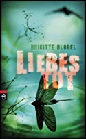 Liebestot (German Edition)