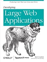 Developing Large Web Applications