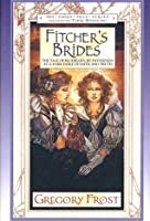 Fitcher's Brides (Fairy Tales)
