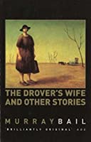 The Drover's Wife & Other Stories