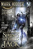 The Strange Affair of Spring Heeled Jack (Burton & Swinburne, #1)