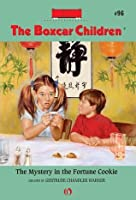 The Mystery in the Fortune Cookie (The Boxcar Children Mysteries)