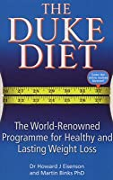The Duke Diet: The world-renowned programme for healthy and sustainable weight loss