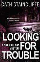 Looking for Trouble (Sal Kilkenny, #1)