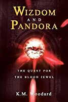 Wizdom and Pandora: The Quest for the Blood Jewel
