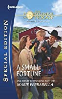A Small Fortune (The Fortunes of Texas: Southern Invasion, #3)