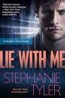 Lie With Me: A Shadow Force Novel (The Shadow Force)