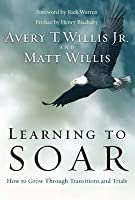 Learning to Soar: How to Grow Through Transitions and Trials