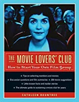 Movie Lovers' Club: The Ultimate Guide for Watching Films with Friends