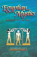 Egyptian Mystics: Seekers of the Way