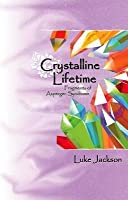 Crystalline Lifetime: Fragments of Asperger Syndrome