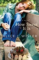How Sweet It Is (Heart of Carolina, #2)