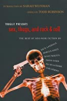 Sex, Thugs, and Rock & Roll