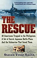 The Rescue: A True Story of Courage and Survival in World War II