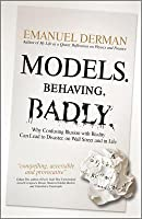 Models. Behaving. Badly.: Why Confusing Illusion with Reality Can Lead to Disaster, on Wall Street and in Life