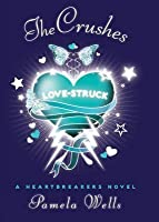 The Crushes: A Heartbreakers Novel