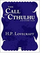 The Call of Cthulhu and Other Tales