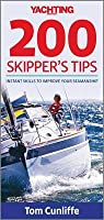 Yachting Monthly 200 Skipper's Tips: Instant Skills to Improve Your Seamanship