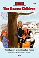 The Mystery at the Crooked House (The Boxcar Children Mysteries)
