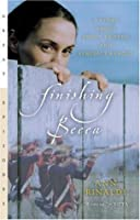 Finishing Becca: A Story about Peggy Shippen and Benedict Arnold (Great Episodes)