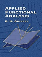 Applied Functional Analysis (Dover Books on Mathematics)