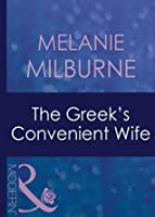 The Greek's Convenient Wife (Greek Tycoons - Book 16)