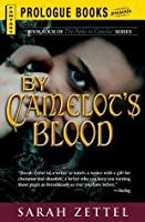 By Camelot's Blood (The Paths to Camelot, #4)