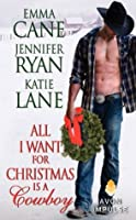 All I Want for Christmas Is a Cowboy (Hunted, #.05; Montana Men, #.05; Valentine Valley, #0.5)