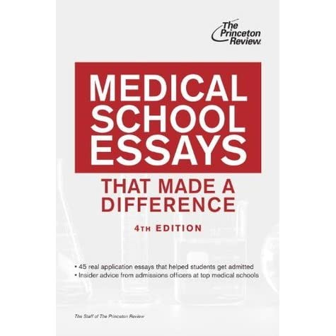 good medical school entrance essays The medical school admissions dilemma you've probably read the statistic that  almost 60% of medical school applicants do not matriculate into medical school.