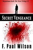 Secret Vengeance (Repairman Jack - the Teen Trilogy)