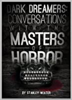 Dark Dreamers: Conversations With the Masters of Horror