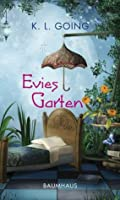 Evies Garten (German Edition)
